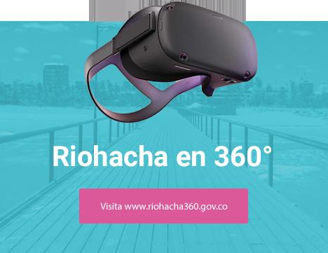 Recorre Riohacha en vista 360